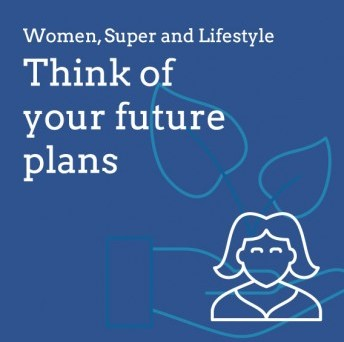 Women, Superannuation and Lifestyle